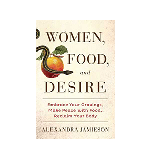 Women, Food and Desire Book